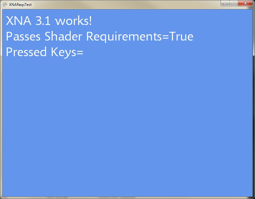 XNA 3.1 Works! Passes Shader Requirements=True Pressed Keys=